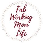 Fab Working Mom Life